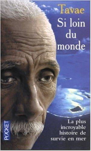En 2003, le récit du pêcheur est adaptée dans un livre épique, Si Loin du Monde. Un récit touchant et incroyable ©DR
