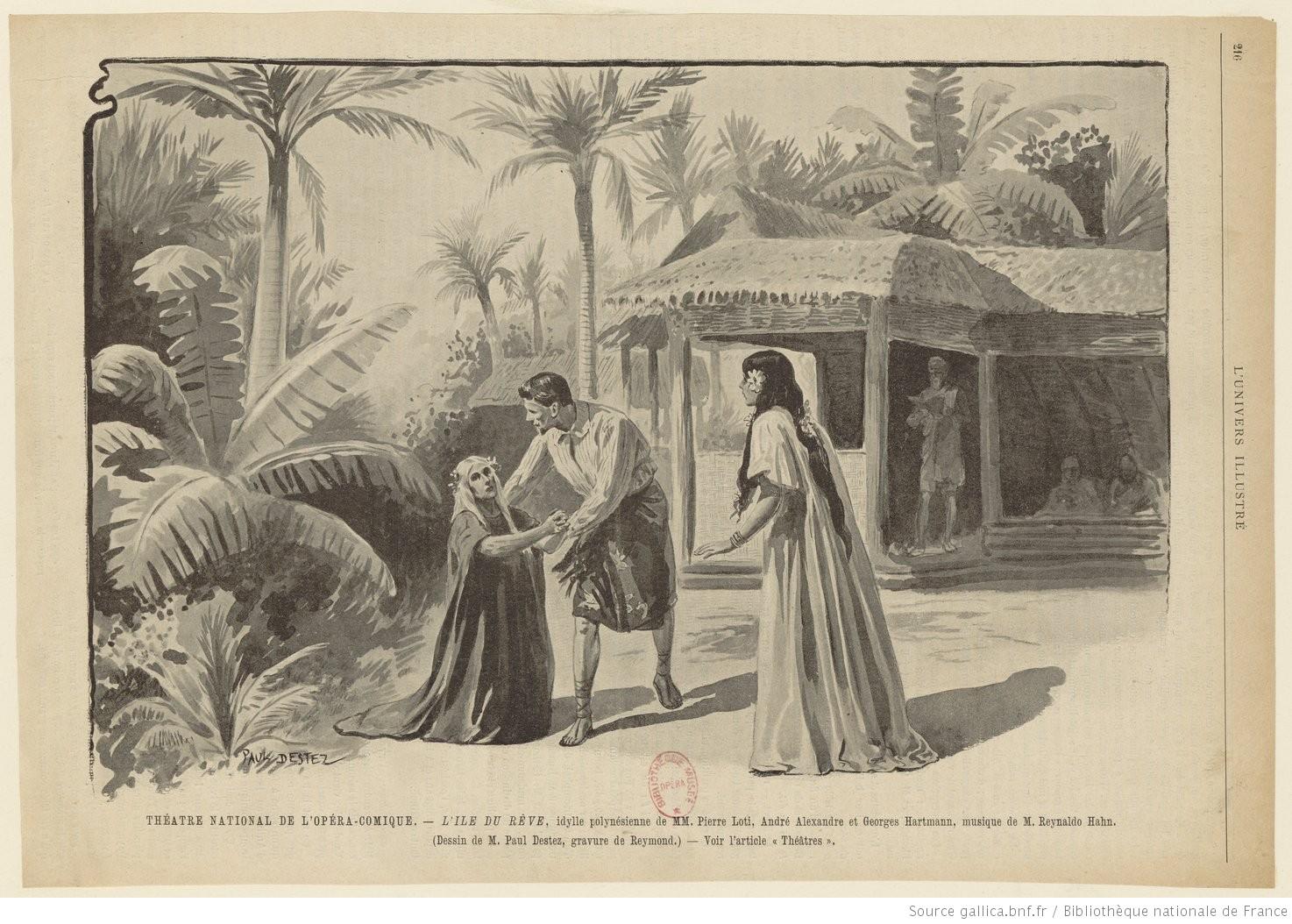 L'île du rêve est inspirée de l'oeuvre Le Mariage de Loti, elle-même inspirée du passage du romancier à Tahiti ©DR
