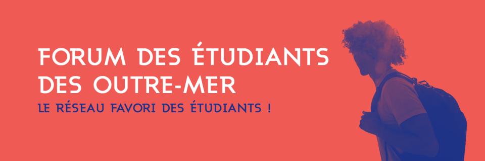 Exit le Campus Outre-mer, place au Forum des étudiants Outre-mer