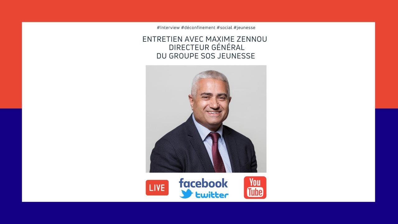 « Il faut repenser les bases de la construction sociale » selon Maxim Zennou, Directeur général du groupe SOS Jeunesse
