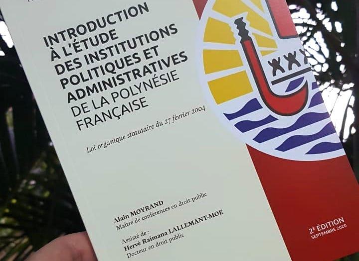 Polynésie : Un ouvrage « juridique sur les institutions » de la Collectivité d'Outre-mer