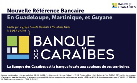 Antilles-Guyane : La Société générale devient la « Banque des Caraïbes » après avoir été cédée à My Money Bank