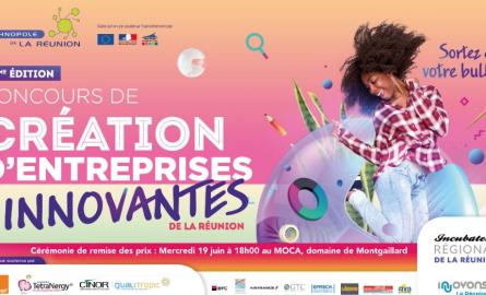 Économie et Innovation à La Réunion: 13 entreprises finalistes de la 7ème édition du Concours de Création d'Entreprises de La Réunion