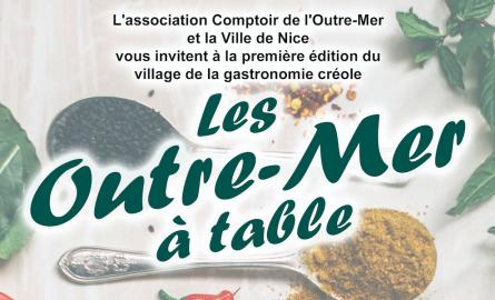 « Les Outre-mer à Table » : Le nouveau rendez-vous culinaire ultramarin à Nice